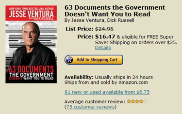 Click here for Jesse Ventura's nonfiction 63 Documents the Government Doesn't Want You to Read