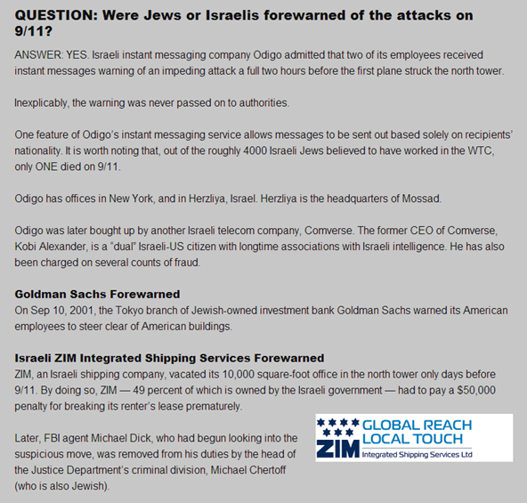 QUESTION: Were Jews or Israelis forewarned of the attacks on 9/11? ANSWER: YES. Israeli instant messaging company Odigo admitted that two of its employees received instant messages warning of an impeding attack a full two hours before the first plane struck the north tower.