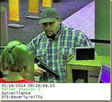 Serafin Cuchy Solis arrested as suspect in the Beverly Hills Bank Robbery of the Suntrust Bank on 2.18.2014