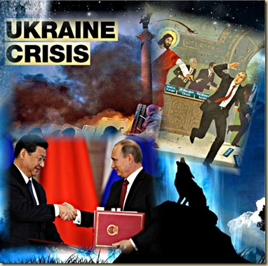 Ukraine Crisis, China and Russia and the MONEYCHANGERS
