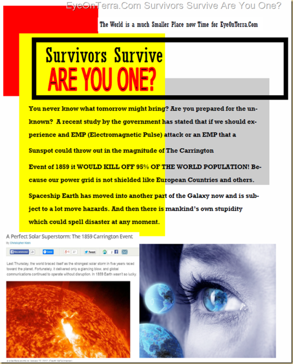 Survivors Survive    Are You One? You never know what tomorrow might bring? Are you prepared for the unknown?  A recent study by the government has stated that if we should experience and EMP (Electromagnetic Pulse) attack or an EMP that a